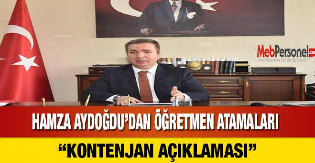 Hamza Aydoğdu'dan Öğretmen Atamaları Kontenjan Açıklaması