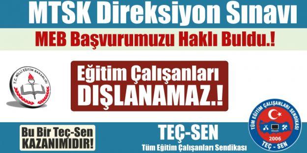 Her çalışan Personel MTSK Direksiyon Sınavlarında Görev Alabilecek.