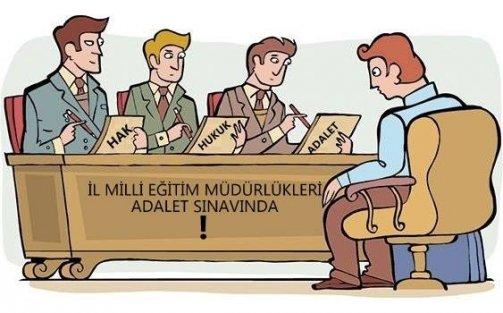 İL MİLLİ EĞİTİM MÜDÜRLÜKLERİ ADALET SINAVINDA
