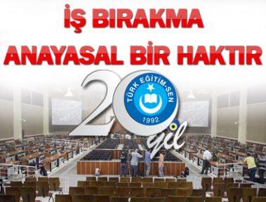 İŞ BIRAKMA ANAYASAL BİR HAKTIR
