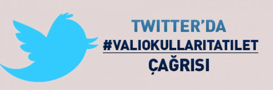 İstanbul Valisi'ne 'Okulları tatil et' tweeti!