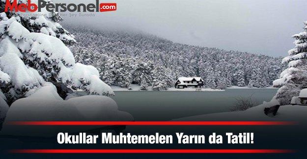 İstanbul Ve Ankara'da Okullar Muhtemelen Yarın da Tatil!