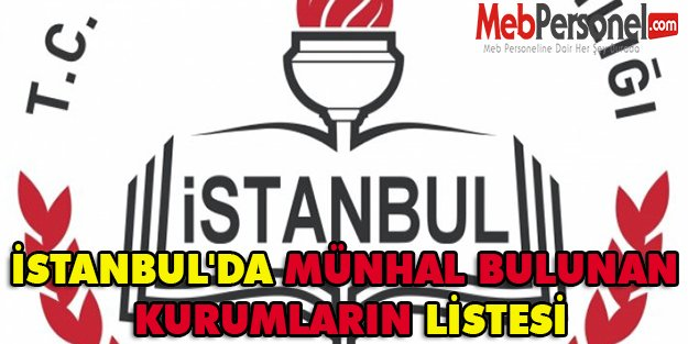 İSTANBUL'DA MÜNHAL BULUNAN KURUMLARIN LİSTESİ