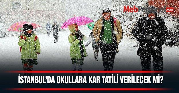 İstanbul'da Okullara Kar Tatili Verilecek mi?