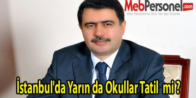 İstanbul'da Yarın da Okullar Tatil  mi ?