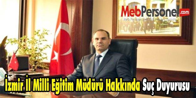 İzmir İl Milli Eğitim Müdürü Hakkında Suç Duyurusu