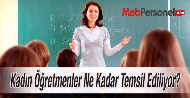 Kadın Öğretmenler Ne Kadar Temsil Ediliyor?
