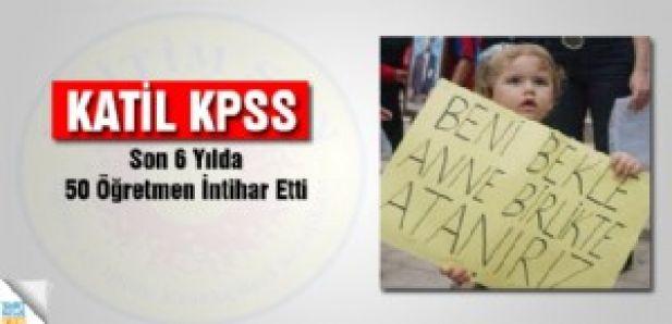 Katil Kpss: Son 6 Yılda 50 Öğretmen İntihar Etti