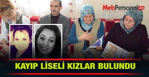 Kayıp lise öğrencisi kızlar bulundu