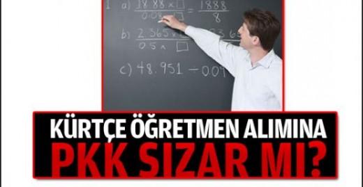 Kürtçe öğretmen alımına PKK sızar mı?