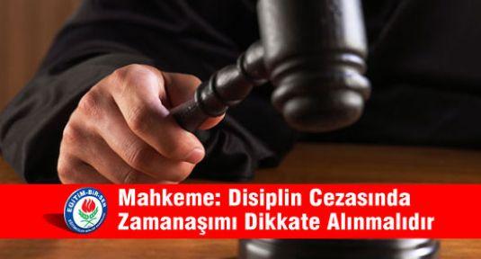 Mahkeme: Disiplin Cezasında Zamanaşımı Dikkate Alınmalıdır