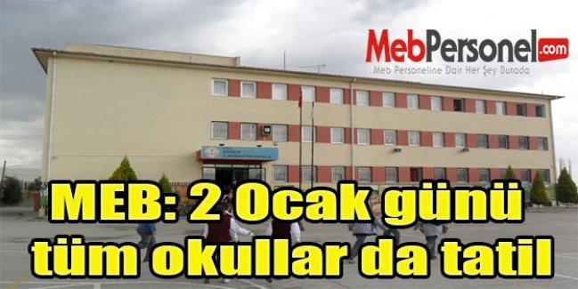 MEB: 2 Ocak günü tüm okullar da tatil