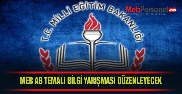 MEB AB Temalı Bilgi Yarışmaları Düzenleyecek