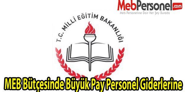 MEB Bütçesinde Büyük Pay Personel Giderlerine