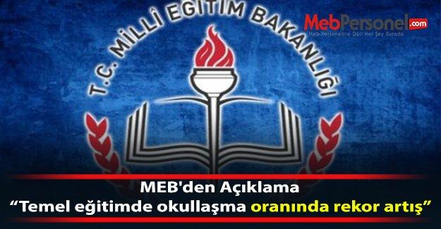 MEB'den Açıklama: Temel eğitimde okullaşma oranında rekor artış