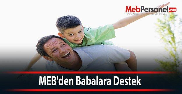 MEB'den Babalara Destek