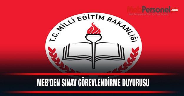 MEB'den Sınav Görevlendirme Duyurusu!