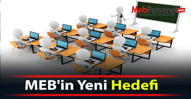 MEB'in Yeni Hedefi