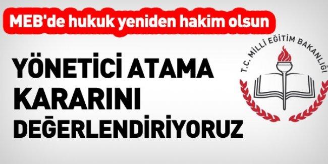 MEB'in Yönetici Atama Kararını Değerlendiriyoruz
