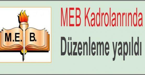 MEB Kadrolarında düzenleme yapıldı