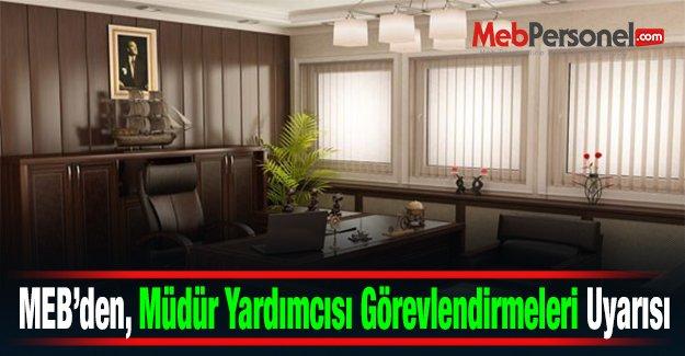 MEB, Müdür Yardımcısı Görevlendirmeleri Konusunda İl MEM#039;leri uyardı