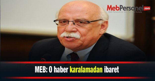 MEB: O haber karalamadan ibaret