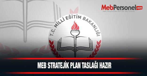 MEB Stratejik Plan Taslağı hazır