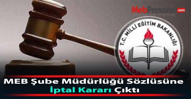 MEB Şube Müdürlüğü Sözlüsüne İptal Kararı Çıktı
