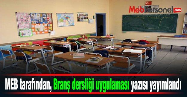 MEB tarafından, Branş dersliği uygulaması yazısı yayımlandı