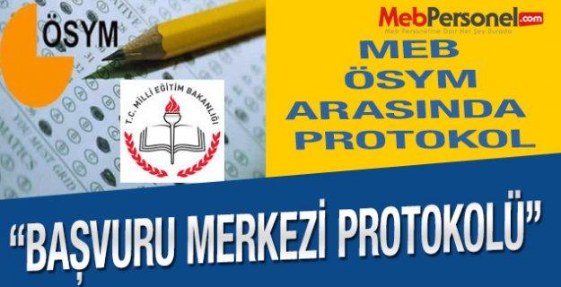 MEB ve ÖSYM Başvuru Merkezi Protokolünü İmzaladı!