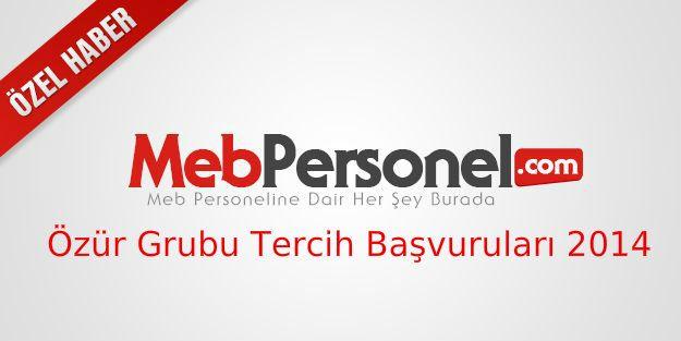 Mebbis Özür Grubu Atama Tercih Başvurusu Ekranı 2014