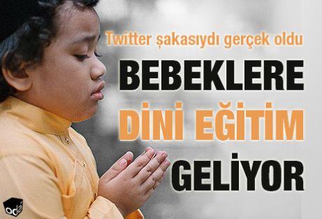 MEB'den Bebeklere Din Eğitimi Geliyor!