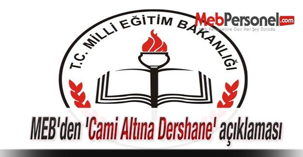 MEB'den 'Cami Altına Dershane' açıklaması