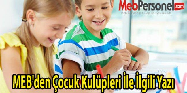 MEB'den Çocuk Kulüpleri İle İlgili Yazı