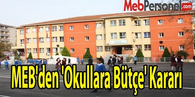 MEB'den 'Okullara Bütçe' Kararı