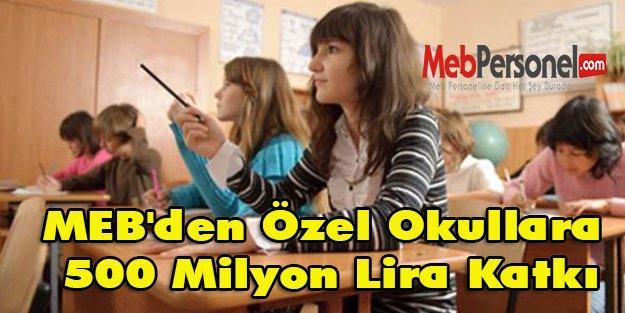MEB'den Özel Okullara 500 Milyon Lira Katkı