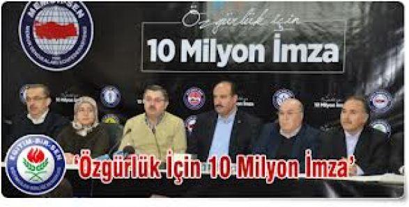 Memur Sen 10 milyon imzayı Ankara'ya gönderdi