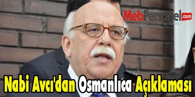 Nabi Avcı'dan Osmanlıca Açıklaması