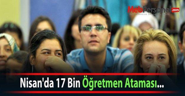 Nisan'da 17 Bin Öğretmen Ataması...