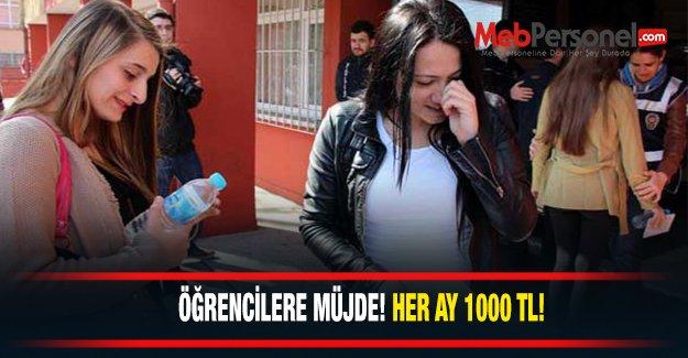 Öğrencilere müjde! Her ay 1000 lira!
