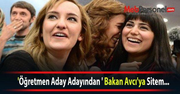 'Öğretmen Aday Adayından' Bakan Avcı'ya Sitem...