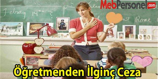 Öğretmenden İlginç Ceza