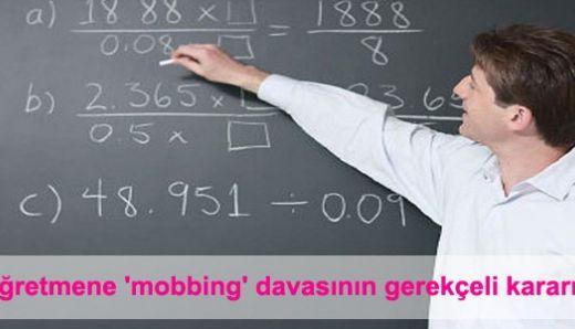 Öğretmene 'mobbing' davasının gerekçeli kararı