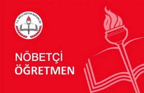 """Öğretmene Zorla Haftada İki """"NÖBET GÖREVİ"""" Verilmez"""