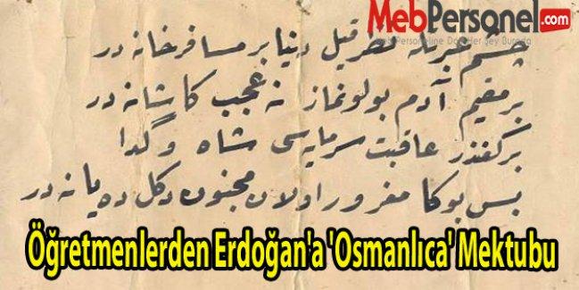 Öğretmenlerden Erdoğan'a 'Osmanlıca'  Dersi İçin Mektup