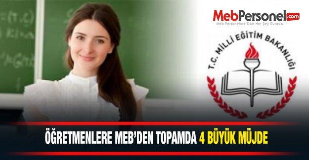 Öğretmenlere MEB'den Toplamda 4 Büyük Müjde Geldi