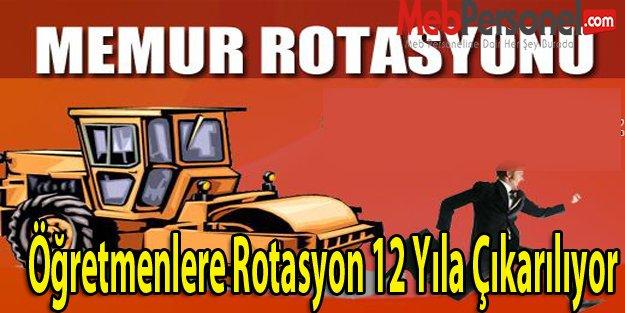 Öğretmenlere Rotasyon 12 Yıla Çıkarılıyor