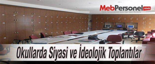 Okullarda Siyasi ve İdeolojik Toplantılar