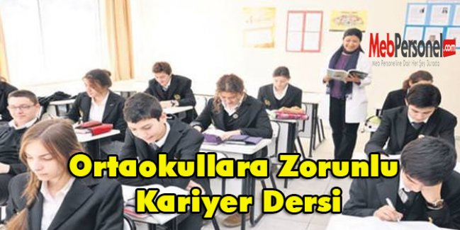 Ortaokullara Zorunlu Kariyer Dersi