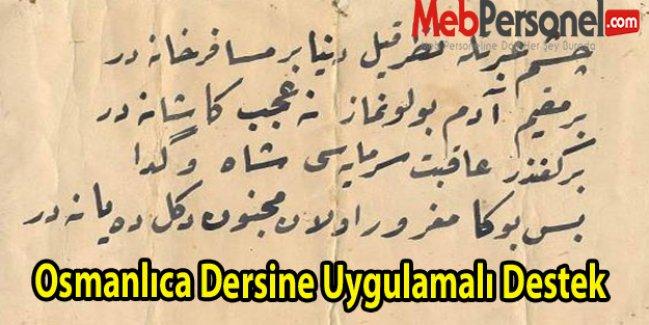 Osmanlıca Dersine Uygulamalı Destek
